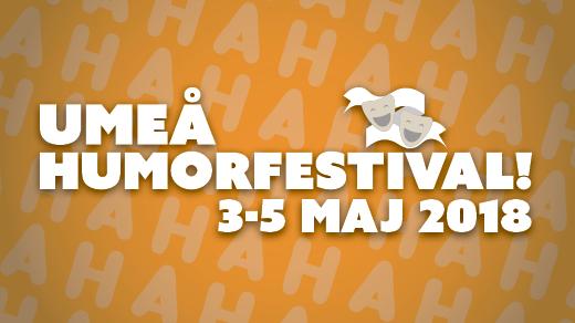 Bild för Umeå Humorfestival 2018, 2018-05-03, Umeå Humorfestival