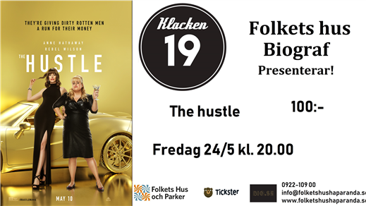 Bild för The Hustle, 2019-05-24, Biosalongen Folkets Hus