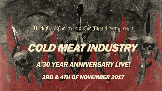 Bild för Cold Meat Industry - 30 Years Anniversary live!, 2017-11-03, Klubben - Fryshuset