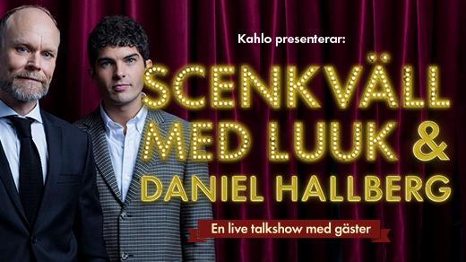 Bild för Scenkväll med Luuk & Daniel Hallberg, 2018-11-17, Stjärnteatern