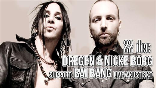 Bild för Dregen & Nicke Borg support: BAI BANG akustist, 2018-12-22, Charles Dickens Pub & Restaurang