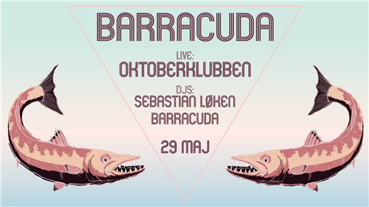 Bild för Klubb Barracuda | LIVE: Oktoberklubben, 2019-05-29, Sticky Fingers