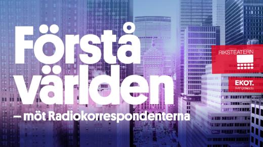 Bild för Radiokorrespondenterna, 2021-09-01, Härnösands teater/ Stora scenen