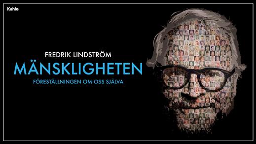 Bild för Fredrik Lindström, Mänskligheten, 2020-03-05, Åhaga