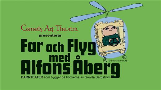 Bild för FAR O FLYG ALFONS ÅBERG 22/9, 2019-09-22, Hebeteatern, Folkets Hus Kulturhuset