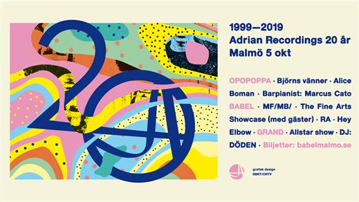 Bild för Adrian Recordings 20 år, 2019-10-05, Babel