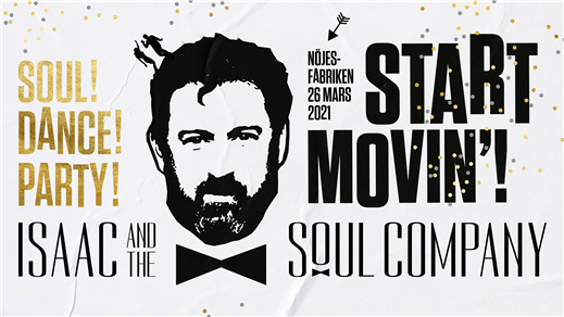 Bild för Isaac And The Soul Company, 2021-03-26, Nöjesfabriken