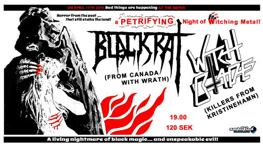 Bild för Blackrat (Canada) + Witch Blade @ The Abyss, 2019-04-11, The Abyss Gothenburg
