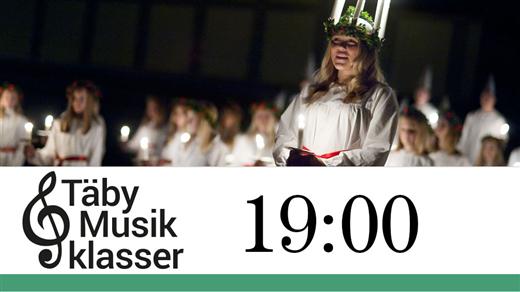 Bild för Luciakväll med Täby Musikklasser kl.19:00, 2016-12-11, Täby Sportcentrum