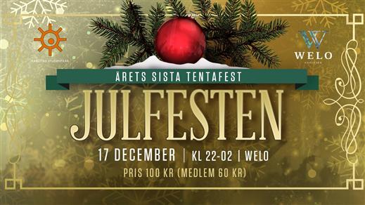 Bild för Julfesten - årets sista tentafest, 2016-12-17, WELO