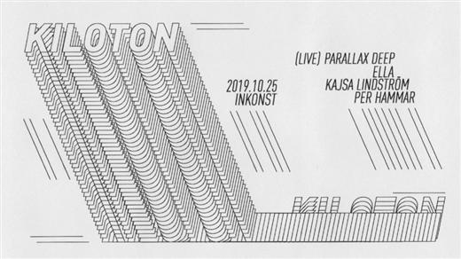 Bild för Kiloton w/ Parallax Deep (LIVE) & ELLA, 2019-10-25, Inkonst