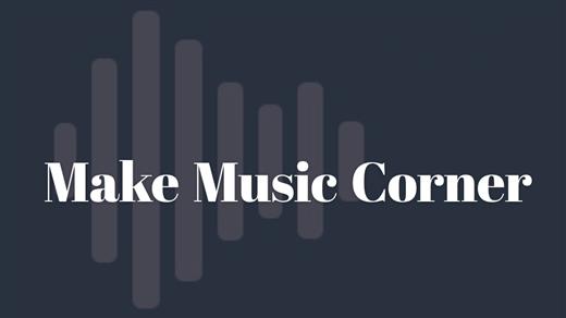 Bild för Make Music Corner, 2020-11-25, Makeriet