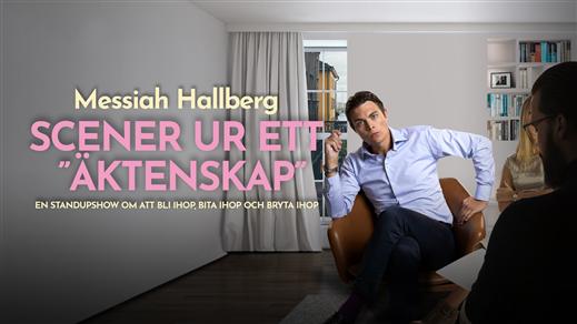 """Bild för Messiah Hallberg - Scener ur ett """"äktenskap"""", 2019-09-27, Väven"""