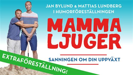 Bild för Mamma Ljuger - Umeå -  EXTRAFÖRESTÄLLNING, 2020-02-19, Idun, Umeå Folkets Hus