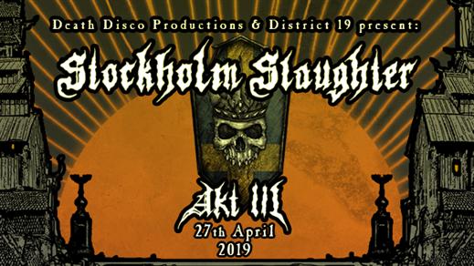 Bild för Stockholm Slaughter: Akt III, 2019-04-27, Kraken + Slaktkyrkan