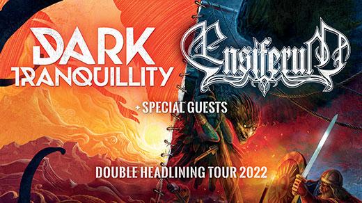 Bild för Dark Tranquillity + Ensiferum 27 maj, 2022-05-27, Pustervik