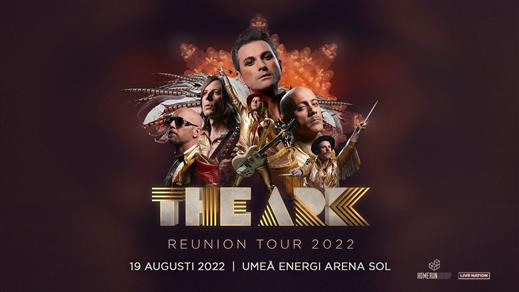 Bild för The Ark, 2022-08-19, Umeå Energi Arena Sol