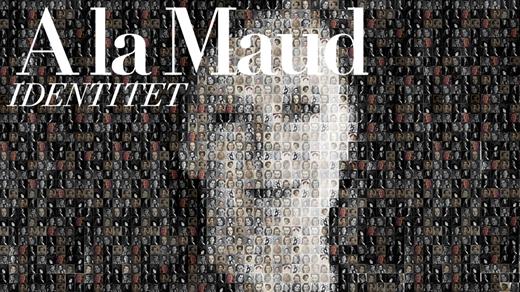 Bild för A la Maud – Identitet, 2021-09-03, Sal B - Numrerad sittplats