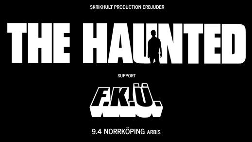 Bild för The Haunted + F.K.U Arbis, 2020-09-12, Arbis Norrköping