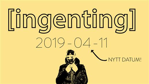 Bild för [Ingenting], 2019-04-11, Kårhuset Kollektivet