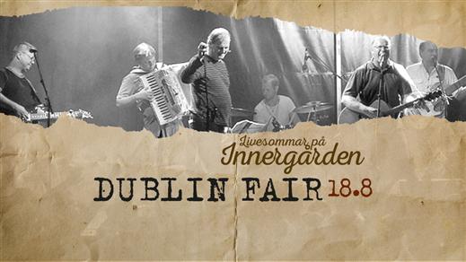 Bild för Dublin Fair, 2017-08-18, Nöjesfabriken