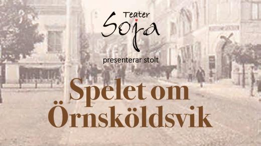 Bild för Spelet om Örnsköldsvik, 2017-09-09, Folkan Teater