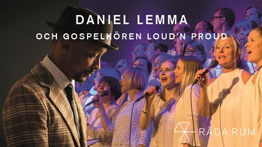 Bild för Daniel Lemma och gospelkören Loud'n Proud, 2019-05-21, Råda Rum