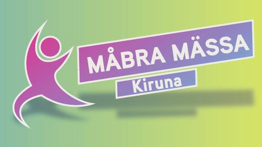 Bild för MåBra Mässa Kiruna, 2019-02-23, Folkets Hus Kiruna