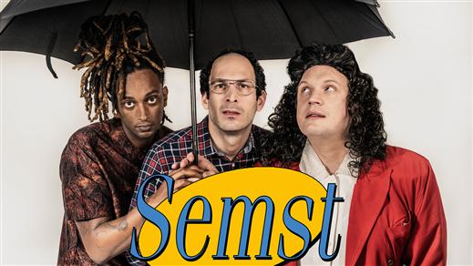 Bild för SEMST - Live på Bar Teatral, 2019-03-23, Nöjesfabriken