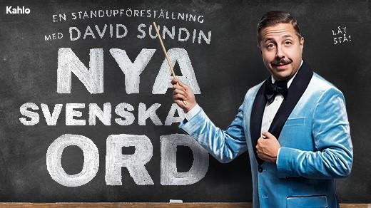 Bild för Nya Svenska Ord – En humorshow med David Sundin, 2021-10-17, Hjalmar Bergman Teatern