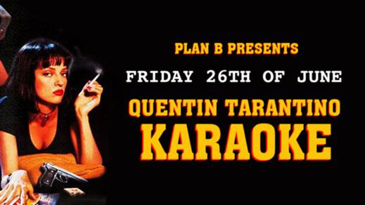 Bild för Plan B Karaoke Quentin Tarantino Edition, 2020-06-26, Plan B - Malmö
