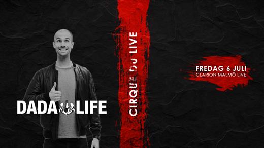 Bild för Dada Life @ Cirque Du Live 6/7, 2018-07-06, Clarion Malmö Live
