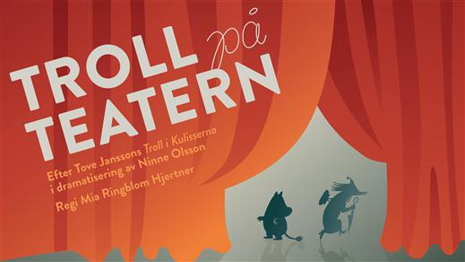 Bild för Troll på teatern, 2021-10-02, Oktoberteatern