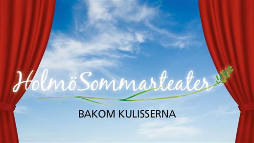 Bild för Holmö Sommarteater - Bakom kulisserna, 2020-07-06, Byviken, Holmön