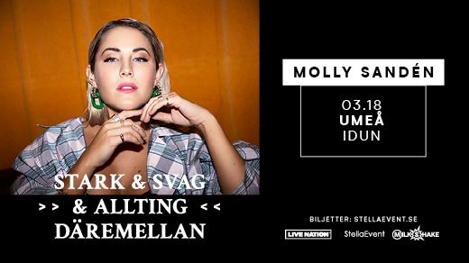 Bild för MOLLY SANDÉN - STARK & SVAG & ALLTING DÄREMELLAN, 2020-03-18, Idun, Umeå Folkets Hus