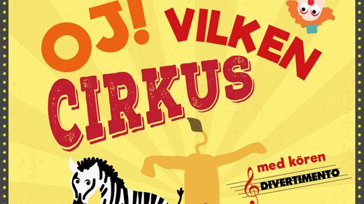 Bild för OJ! VILKEN CIRKUS - Söndag 13:00, 2017-03-19, Landskrona Teater