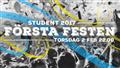 FÖRSTA FESTEN - STUDENTEN 2017