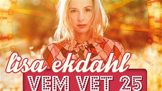 Bild för LISA EKDAHL - Vem Vet 25, 2019-04-06, Lokomotivet - Eskilstuna