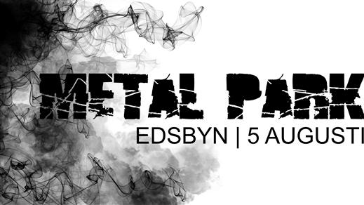 Bild för Metal Park 2017, 2017-08-05, Idrottsparken Edsbyn