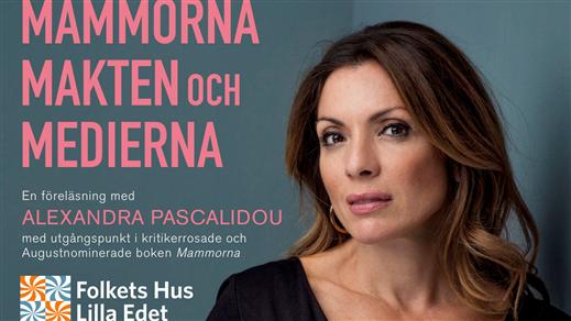 """Bild för Alexandra Pascalidou """"Mammorna, makten & medierna"""", 2019-04-02, Stora Salongen"""