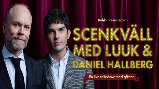 Bild för Scenkväll med Luuk & Daniel Hallberg, 2018-11-30, Hjalmar Bergman Teatern
